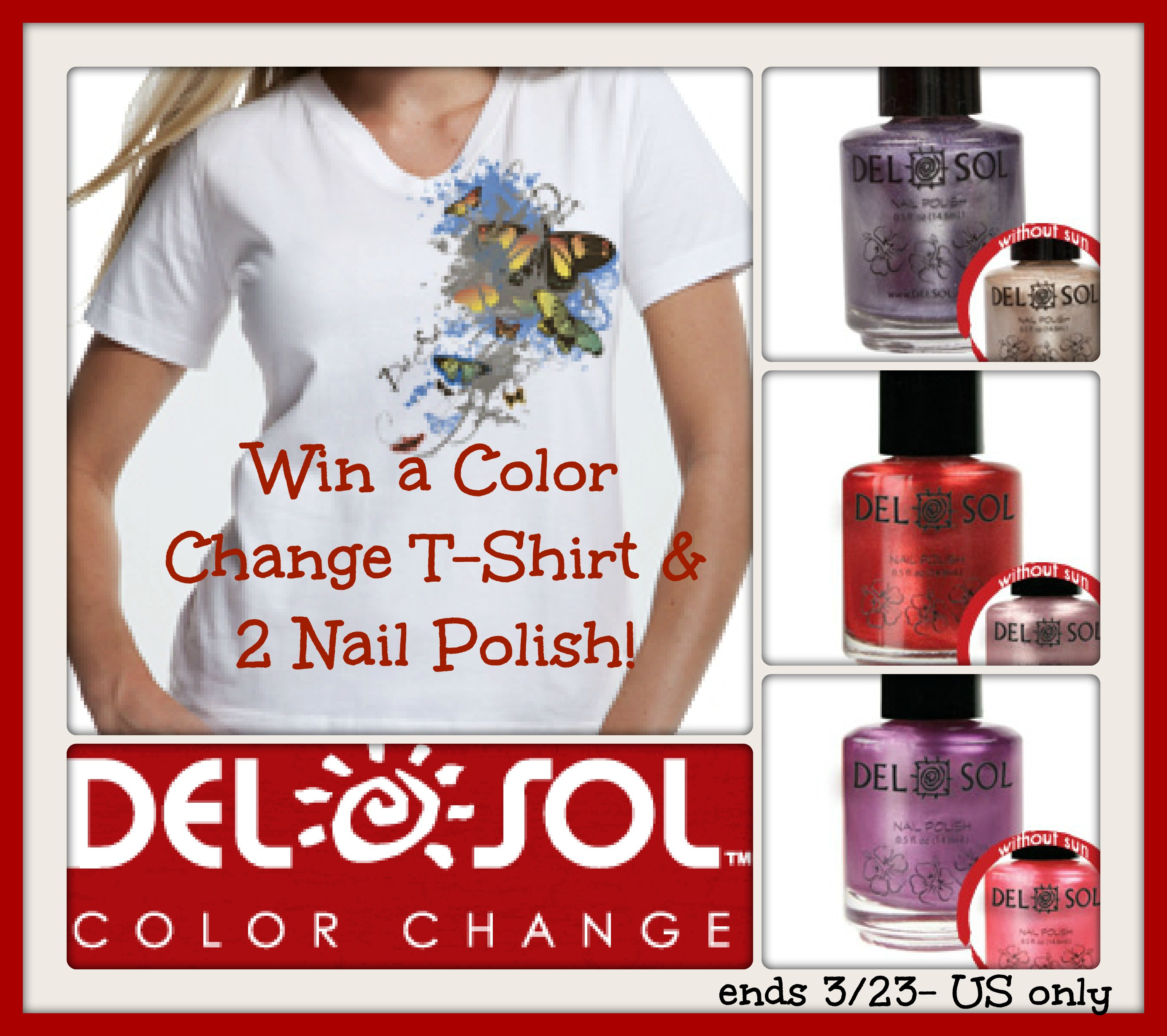 Color Your World with Del Sol T-Shirt and Nail Polish Giveaway ($45 ...