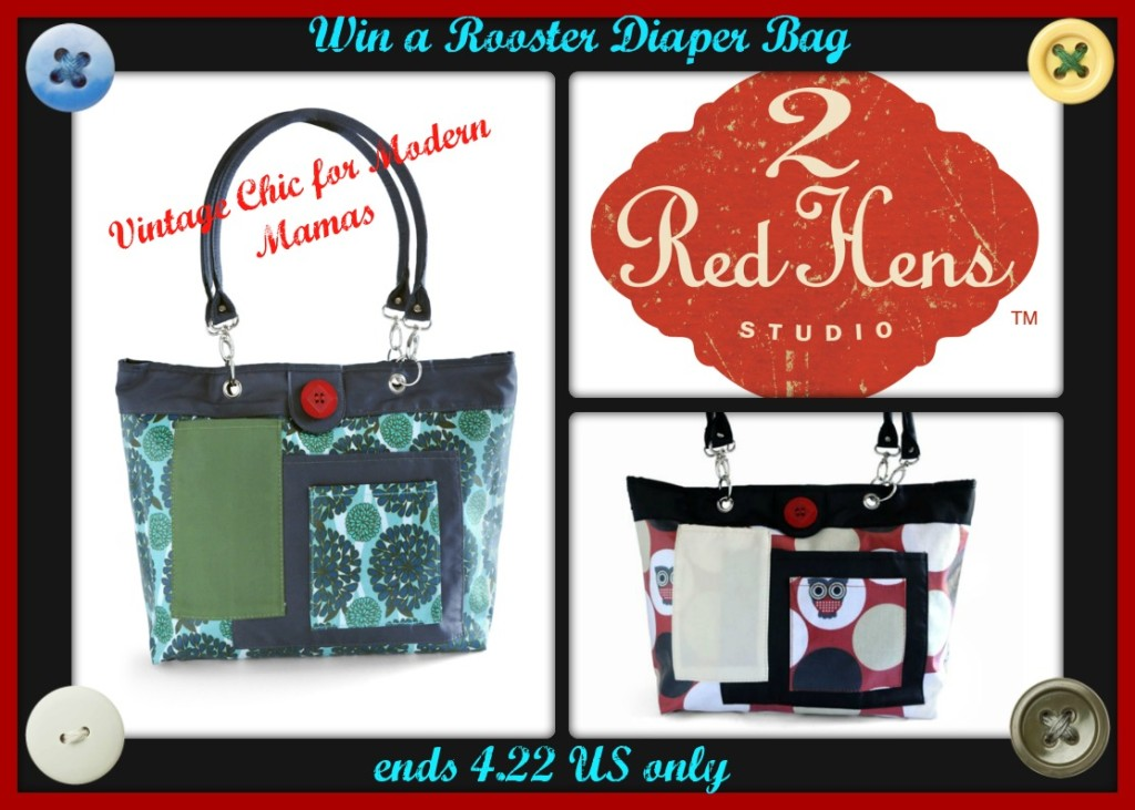 2 Red Hens Rooster Diaper Bag Giveaway Ends 4 25 At 1159p US Only