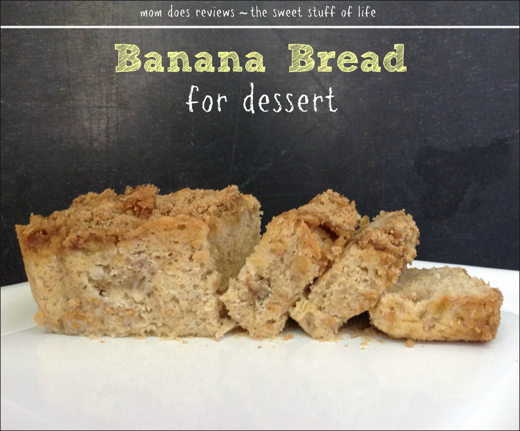 Recipes at Mom Does Reviews | Banana Bread with Streusel Topping | Bread Contains No Eggs Milk or Oil  (less than 1 tbsp of shortening in the topping only)