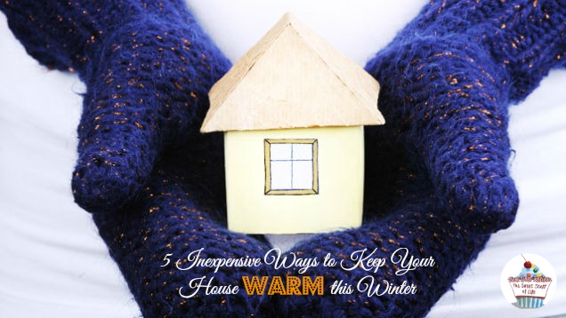 5 Inexpensive Ways To Keep Your House Warm This Winter
