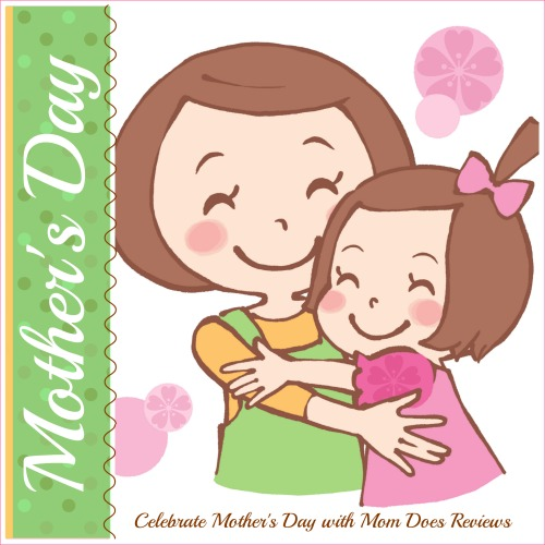 Mother's Day at Mom Does Reviews