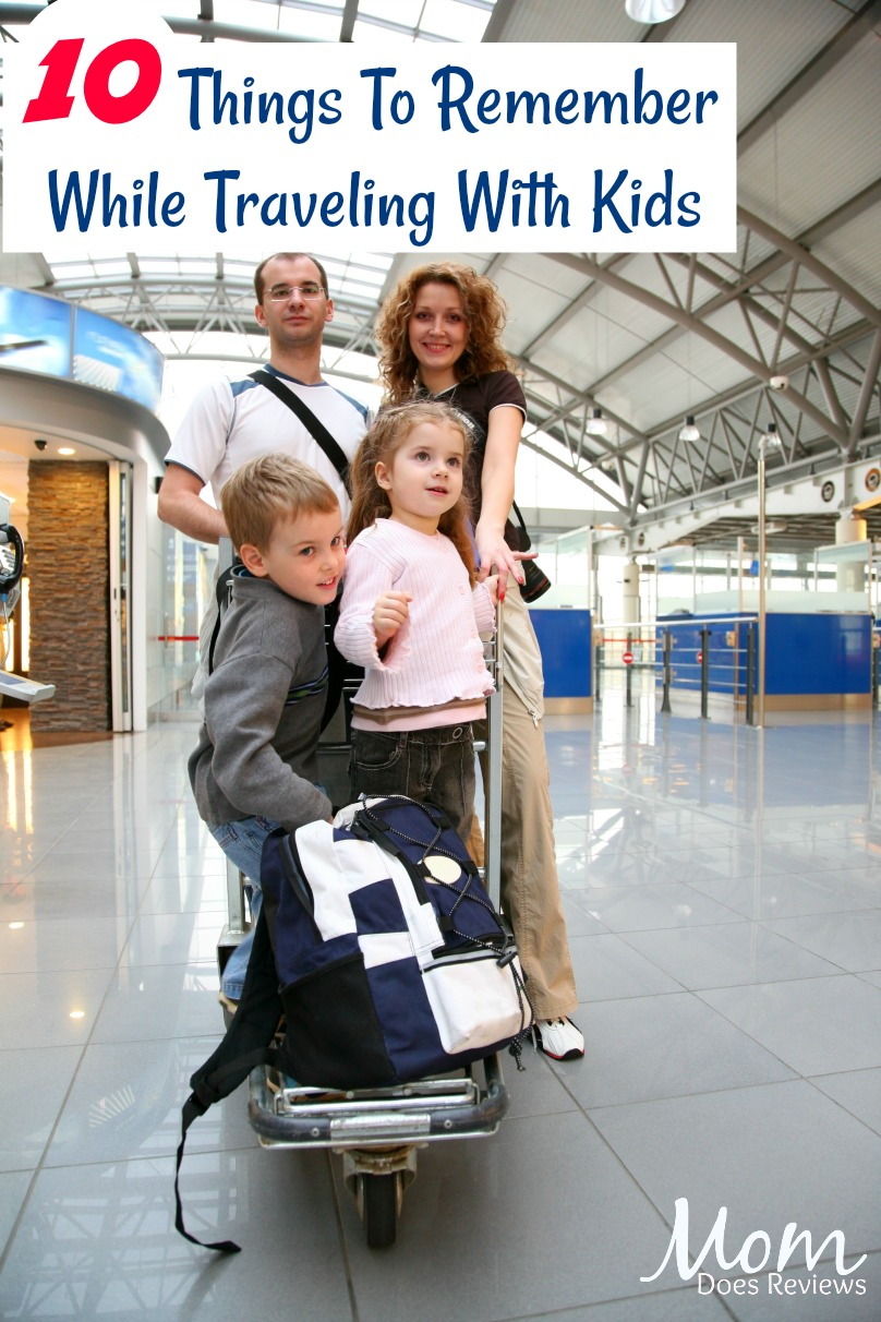 10 Things To Remember While Traveling With Kids #travel