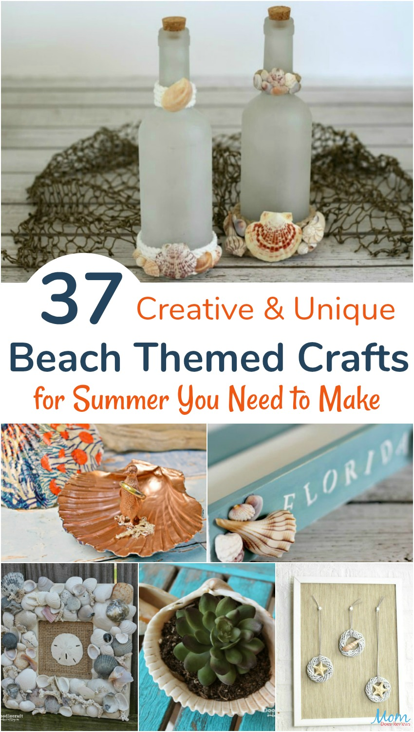 37 Creative & Unique Beach Themed Crafts for Summer You Need to Make