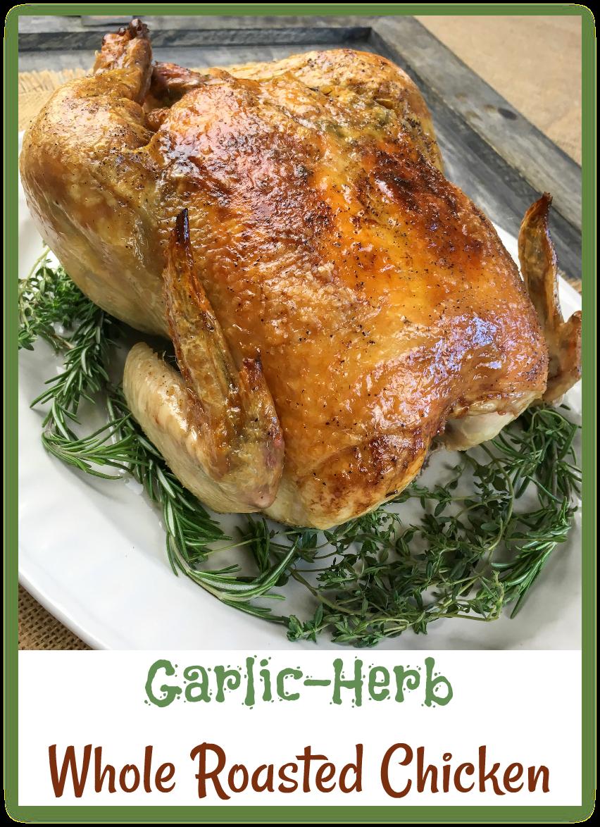 Garlic-Herb Whole Roasted Chicken #keto