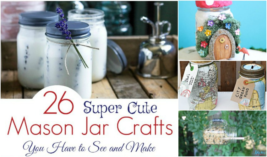 26 Super Cute Mason Jar Crafts You Have To See And Make Mom Does Reviews