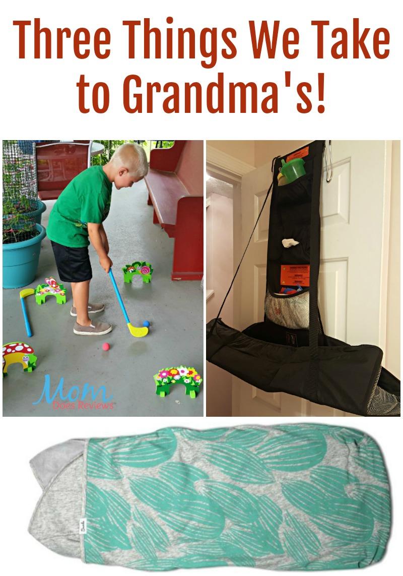 Three Things We Take to Grandmas