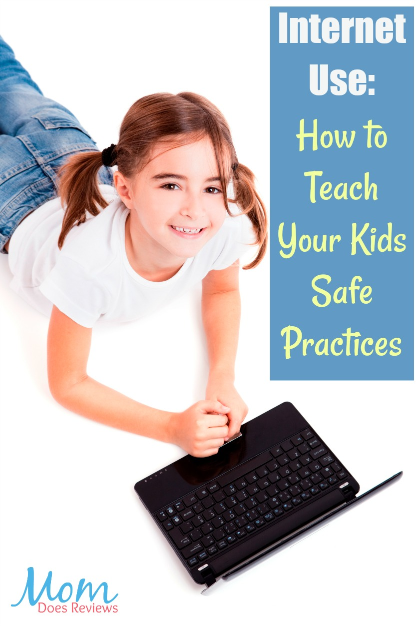 Internet Use: How to Teach Your Kids Safe Practices #technology #safety #parenting