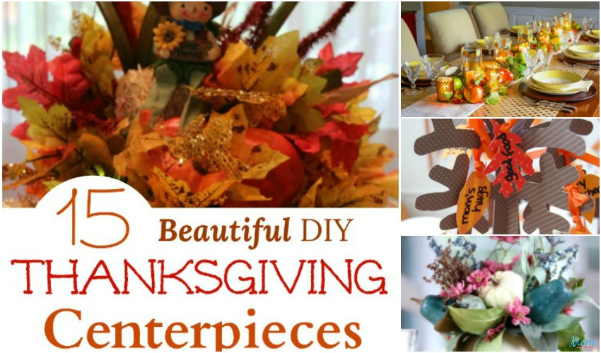 15 Beautiful Diy Thanksgiving Centerpieces To Dress Your