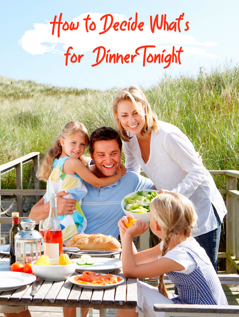 How to Decide What's for Family Dinner Tonight