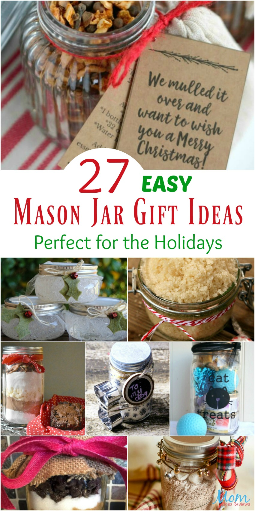 27 Easy Mason Jar Gift Ideas Perfect for the Holidays #gifts #christmas #masonjargifts #merrychristmas