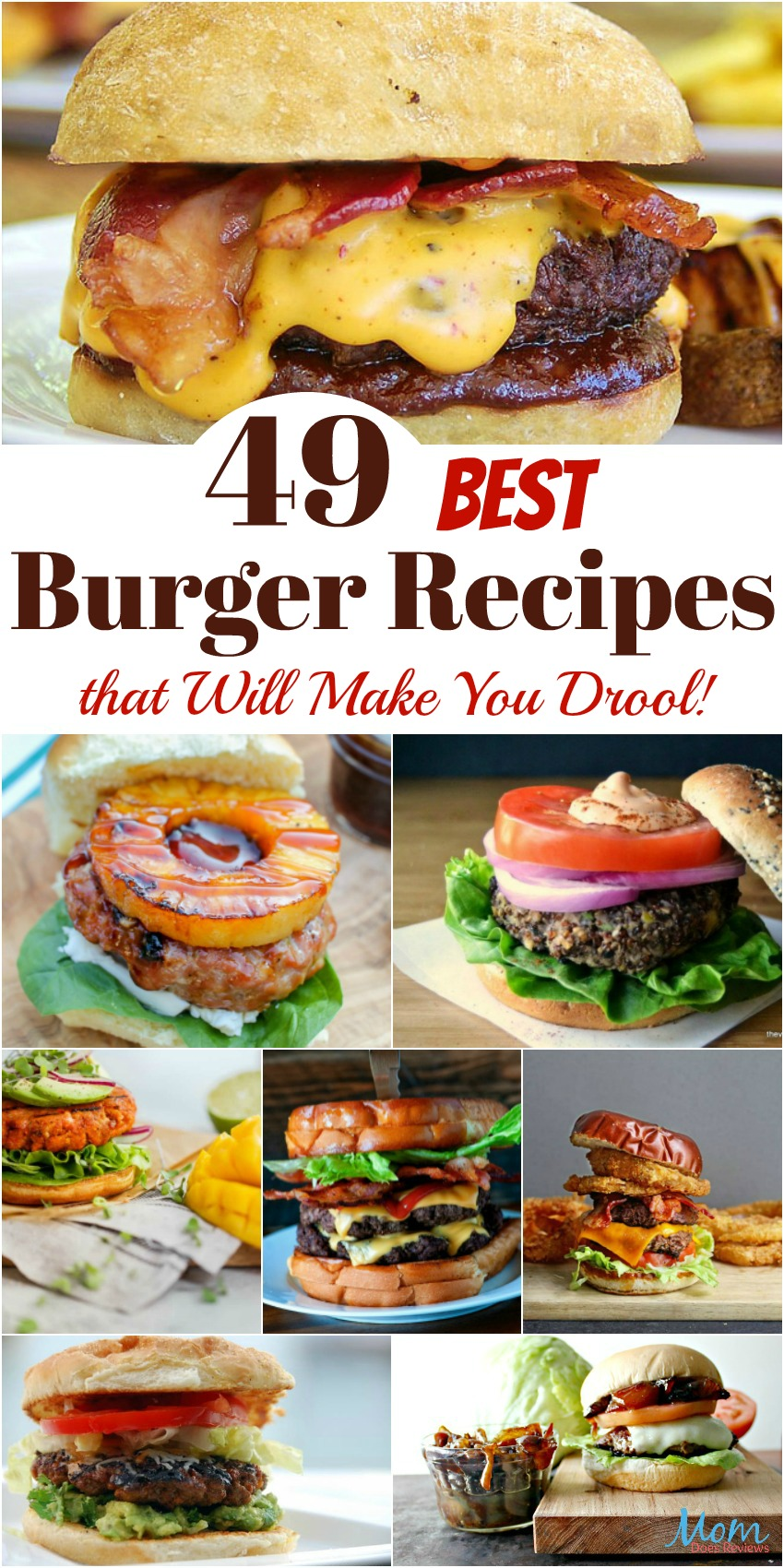 49 Best Burger Recipes that Will Make You Drool