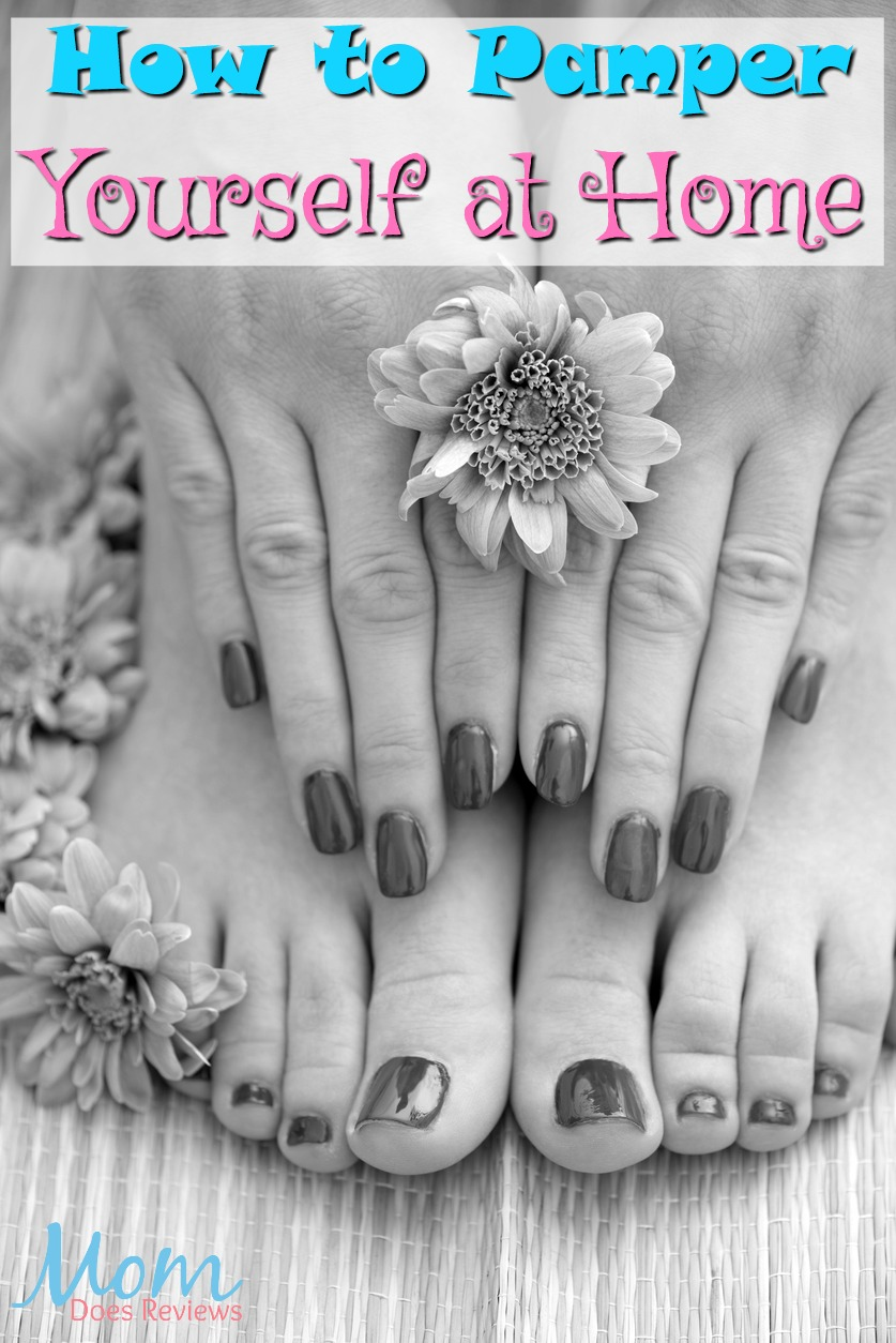 How to Pamper Yourself at Home #selfcare #manicure #pedicure #relax #healthyliving