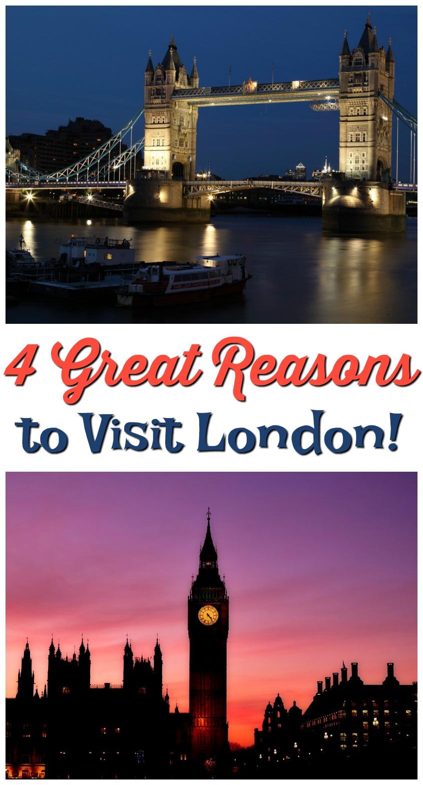 4 Great Reasons to Visit London #travel #vacation #destinations #traveltips #london