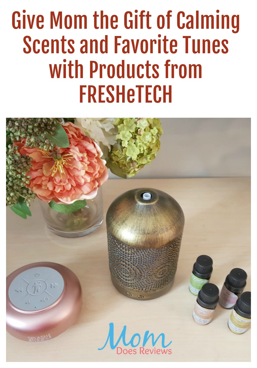 Give Mom the Gift of Calming Scents and Favorite Tunes with Products from FRESHeTECH