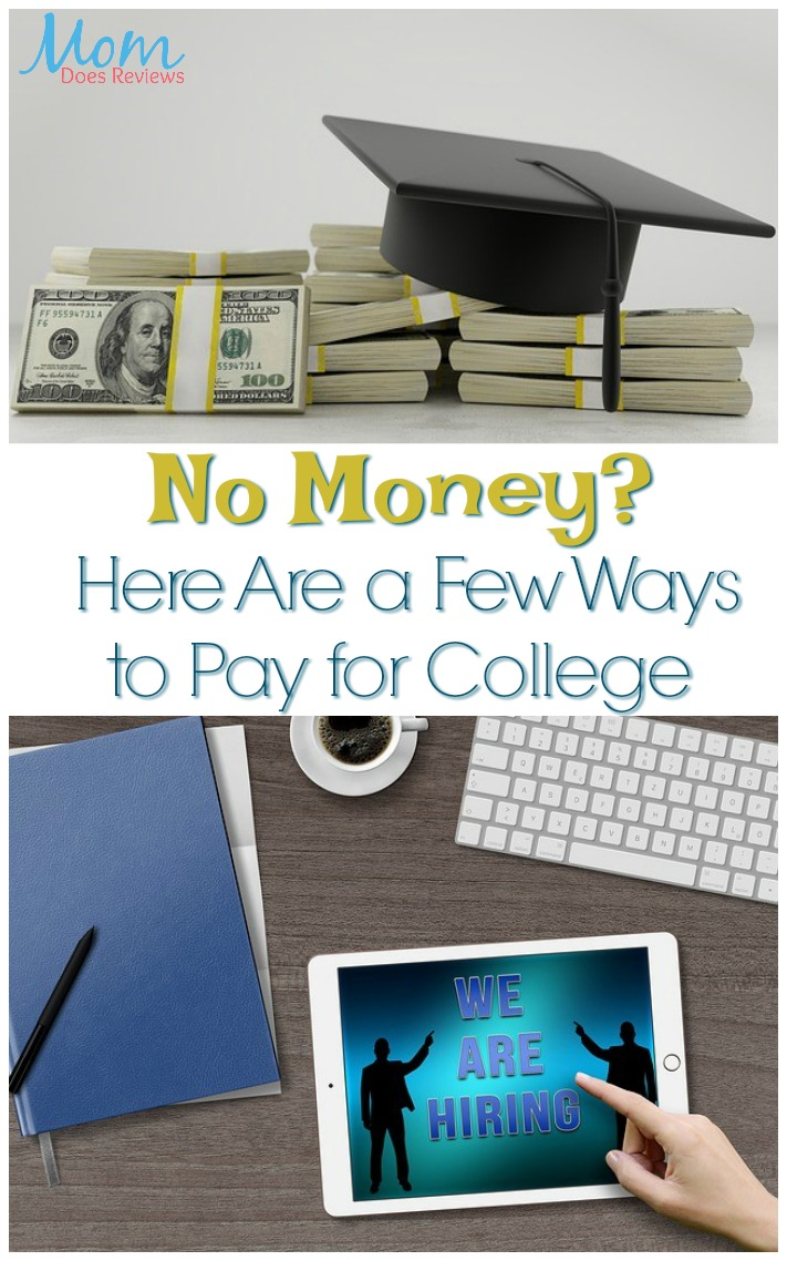 No Money? Here Are a Few Ways to Pay for College #education #learning #college #finances
