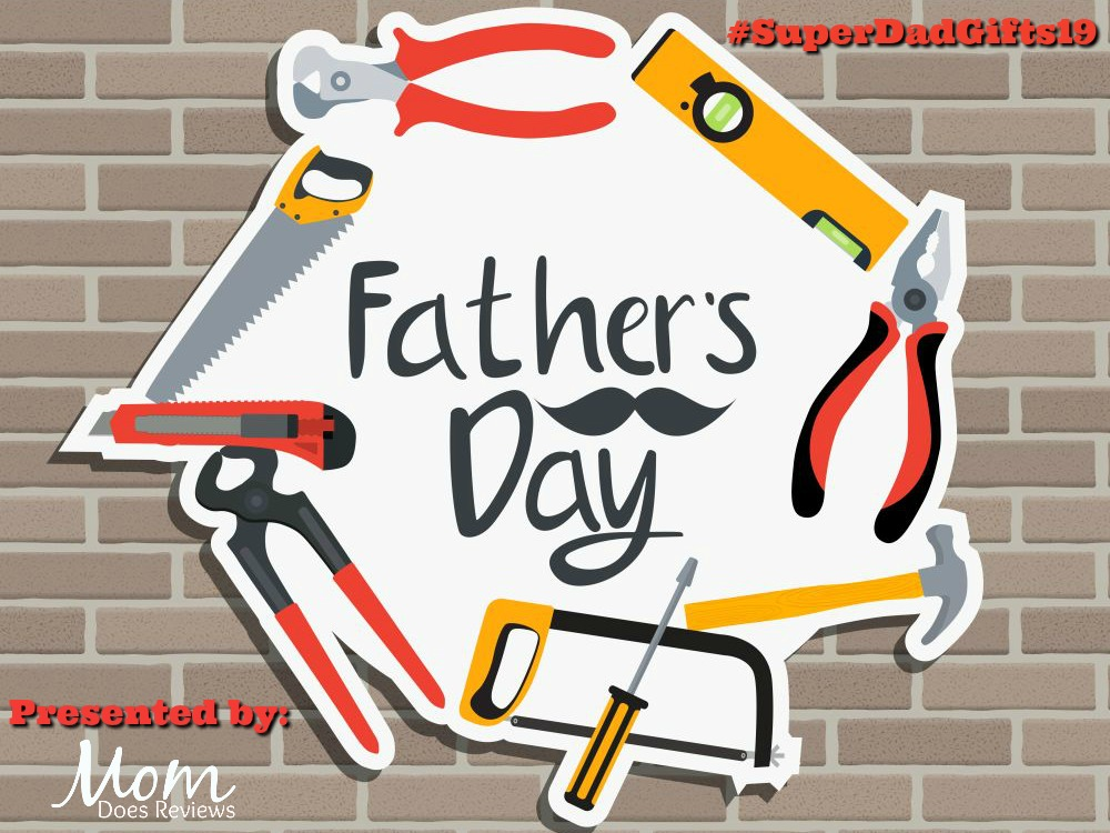 Father's Day Gift Guide #SuperDadGifts19
