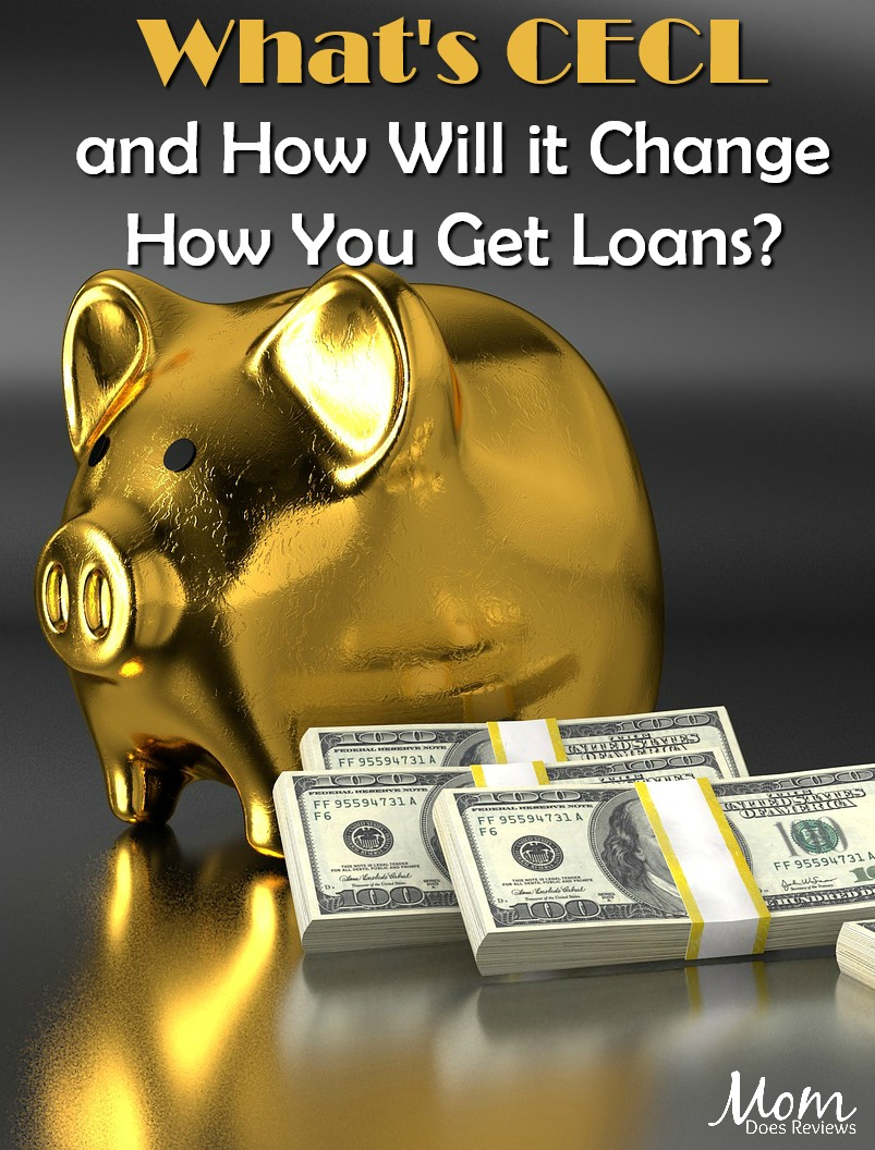 What's CECL and How Will it Change How You Get Loans? #finance #loans #mortgage