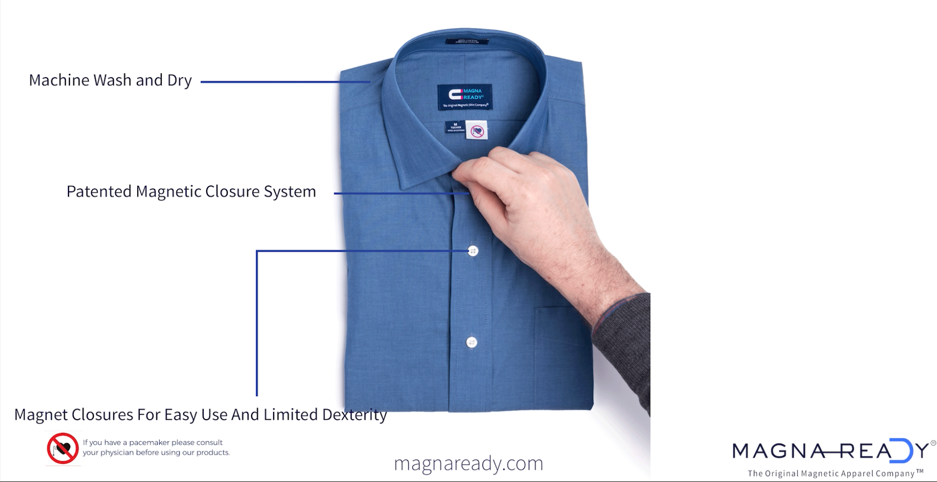 """We've magnetically infused our adaptive shirts to make getting dressed both quick and painless. You can even leave the collar magnet """"unbuttoned"""" for a more casual look."""