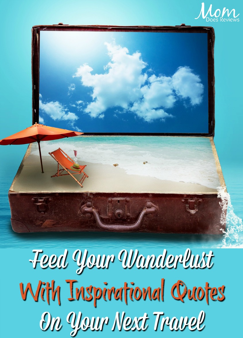 Feed Your Wanderlust With Inspirational Quotes On Your Next Travel #quotes #travel #vacation #inspiration