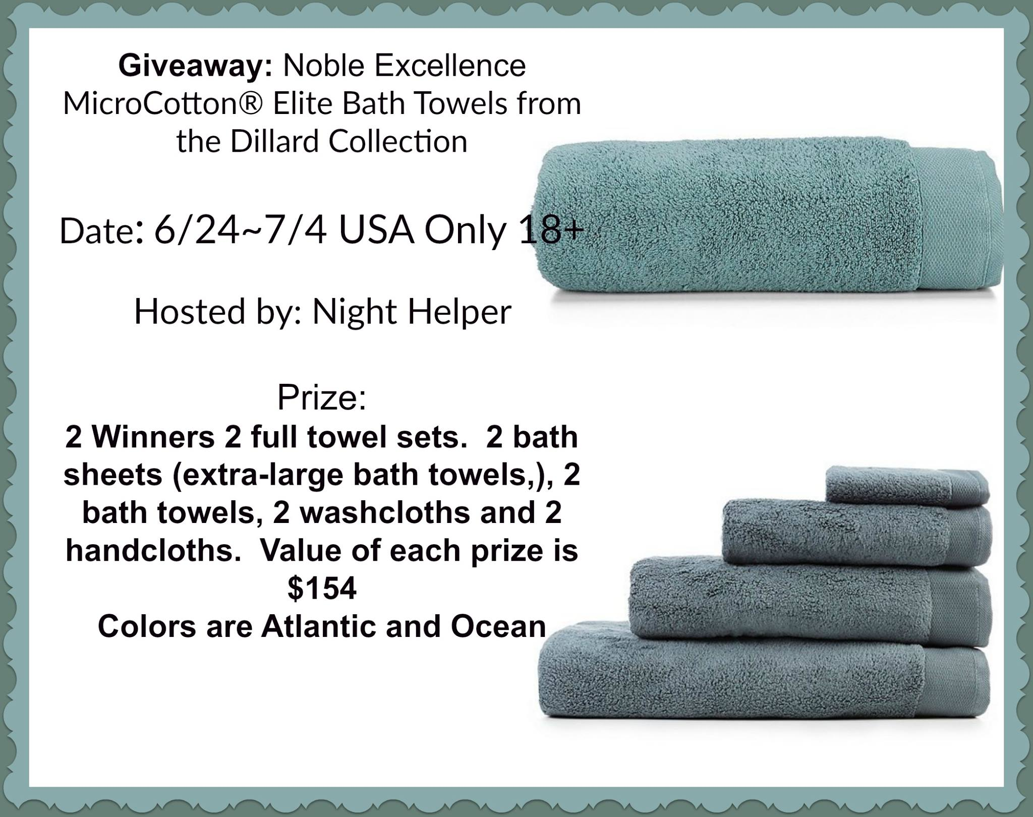 2 #Winners each Win a set of Noble Excellence MicroCotton® Elite Bath Towels!