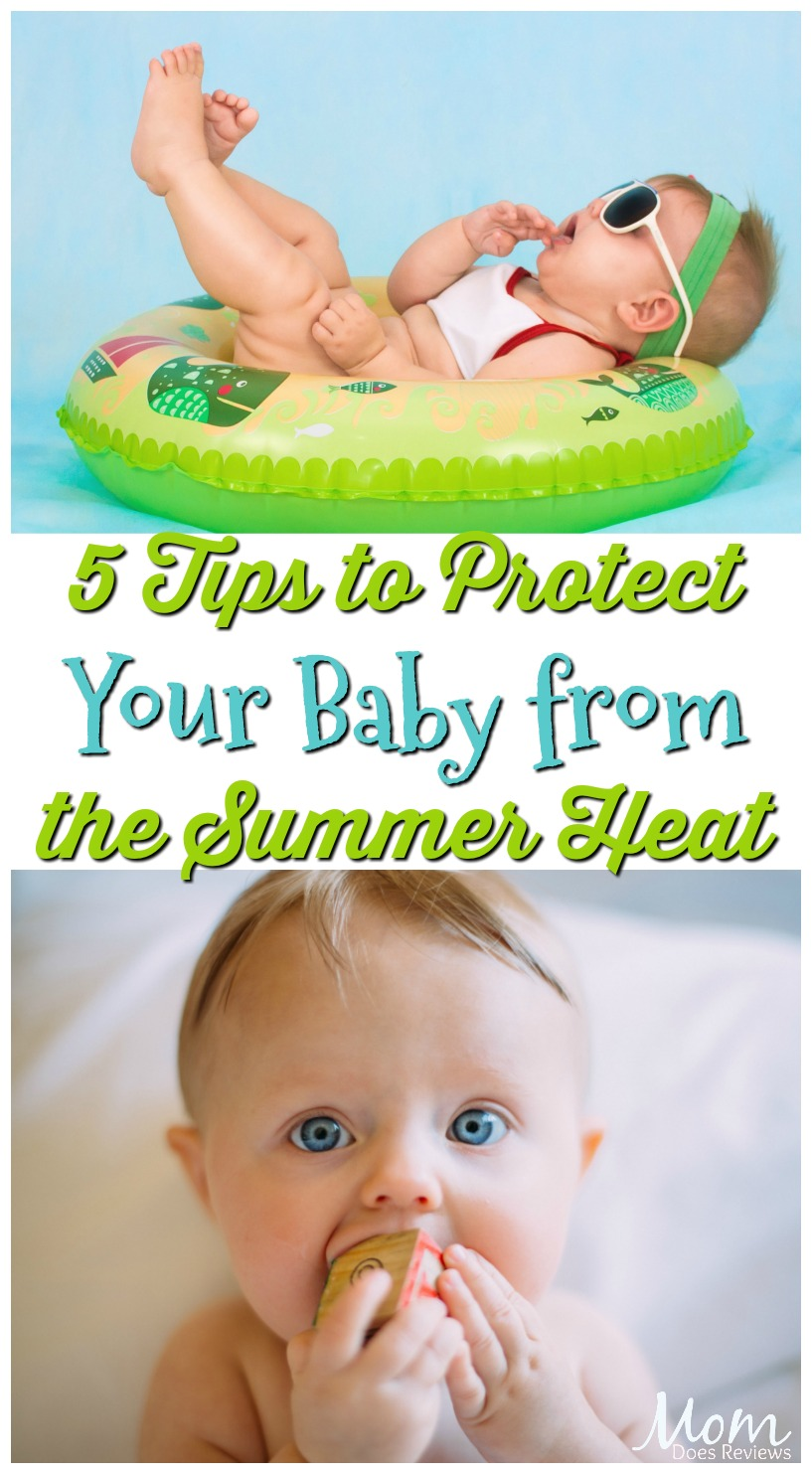 5 Tips to Protect Your Baby from the Summer Heat #parenting #babies #summer