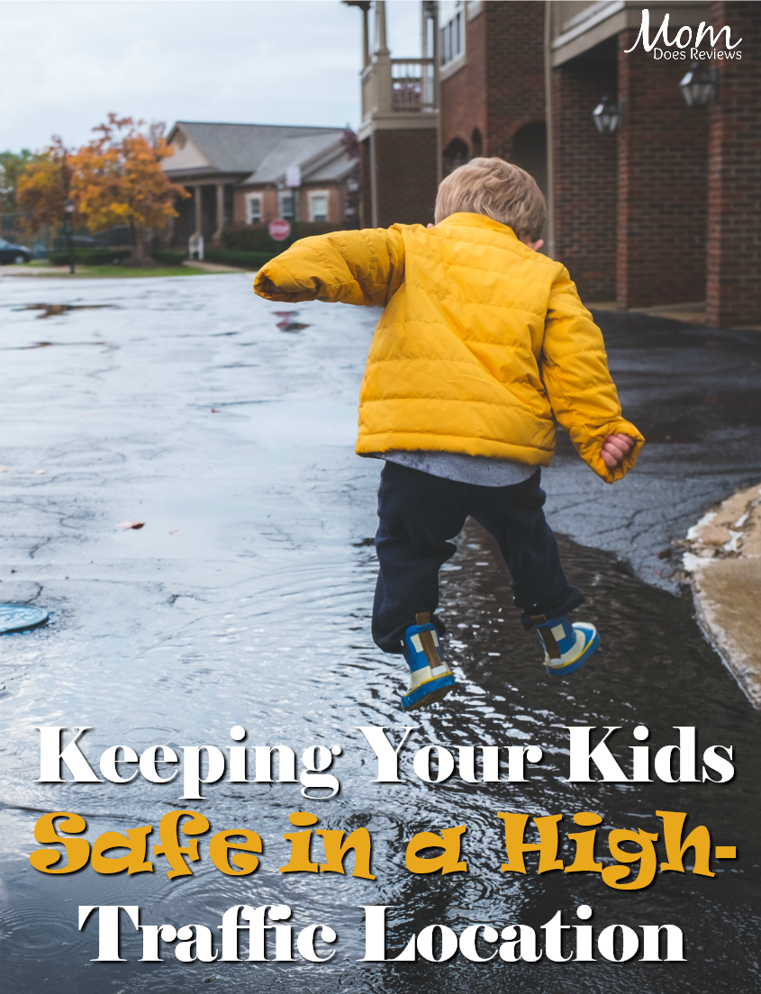 Keeping Your Kids Safe in a High-Traffic Location#parenting #safety #neighborhood