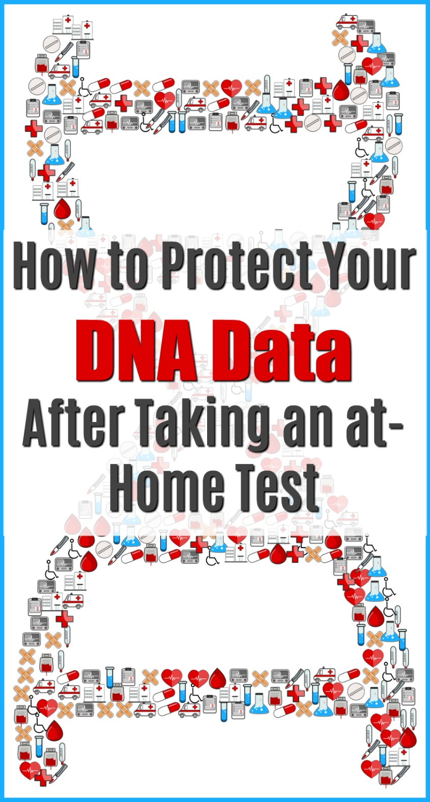 How to Protect Your DNA Data Before & After Taking an at-Home Test #health #dnatest