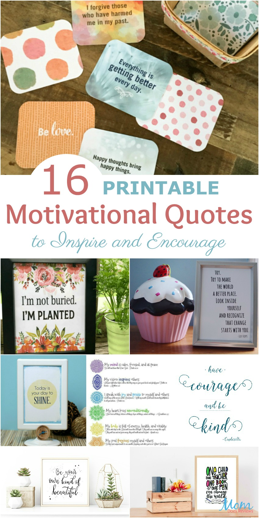 16 Printable Motivational Quotes to Inspire and Encourage #motivation #positivity #printables