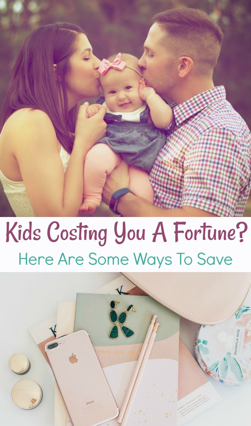Kids Costing You A Fortune? Here Are Some Ways To Save