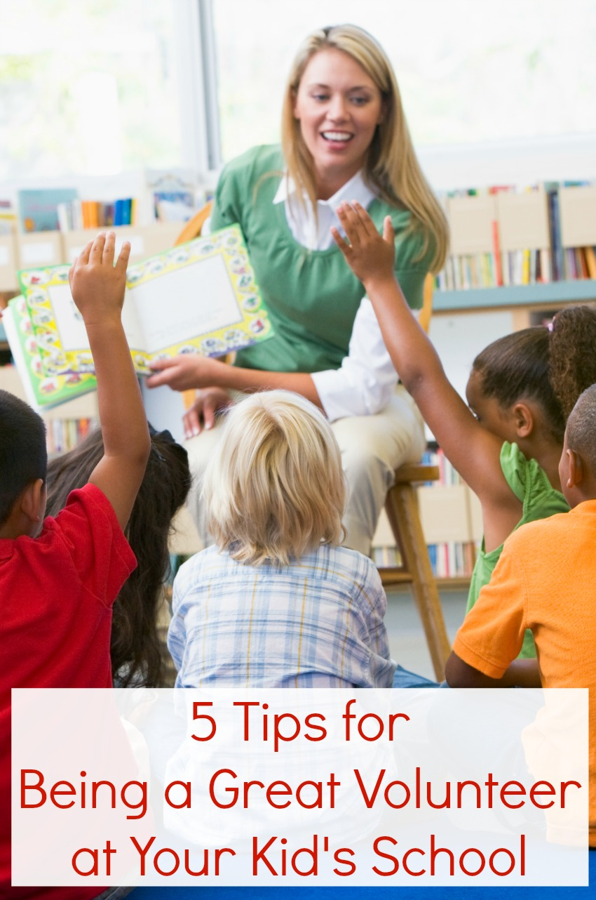 5 Tips for Being a Great Volunteer at Your Kid's School